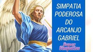 Simpatia Poderosa do Arcanjo Gabriel