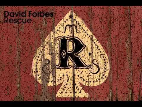 David Forbes - Rescue (Rockstar007)