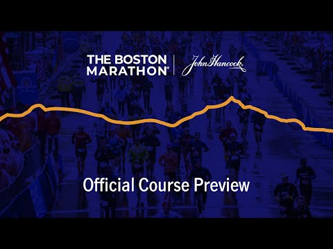 2020 Boston Marathon   Official Course Preview