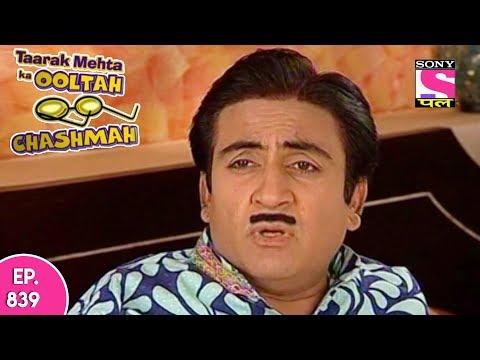 Taarak Mehta Ka Ooltah Chashmah - तारक मेहता - Episode 839 - 10th November, 2017