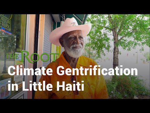 Climate Gentrification in Little Haiti