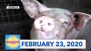 Balitanghali Weekend Express: February 23, 2020 [HD]