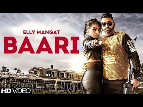 Baari ( FULL SONG ) - Elly Mangat   Gurlez Akhtar   New Punjabi Song 2017