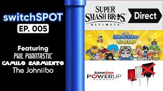 🔴 switchSPOT Ep. 005 - SMASH DIRECT INCOMING!? Feat. The Johniibo, and Phil Phantastic