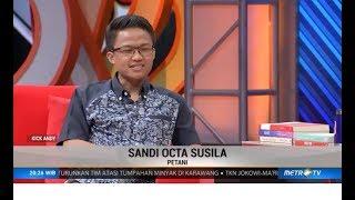 Kick Andy - Gemerlap Petani Indonesia Jaman Sekarang!