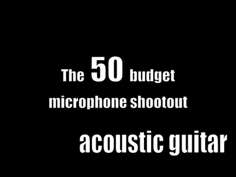 The 50 Microphone shootout - chapter four - acoustic guitar