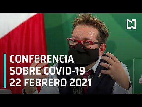 Conferencia Covid-19 en México - 22 febrero 2021