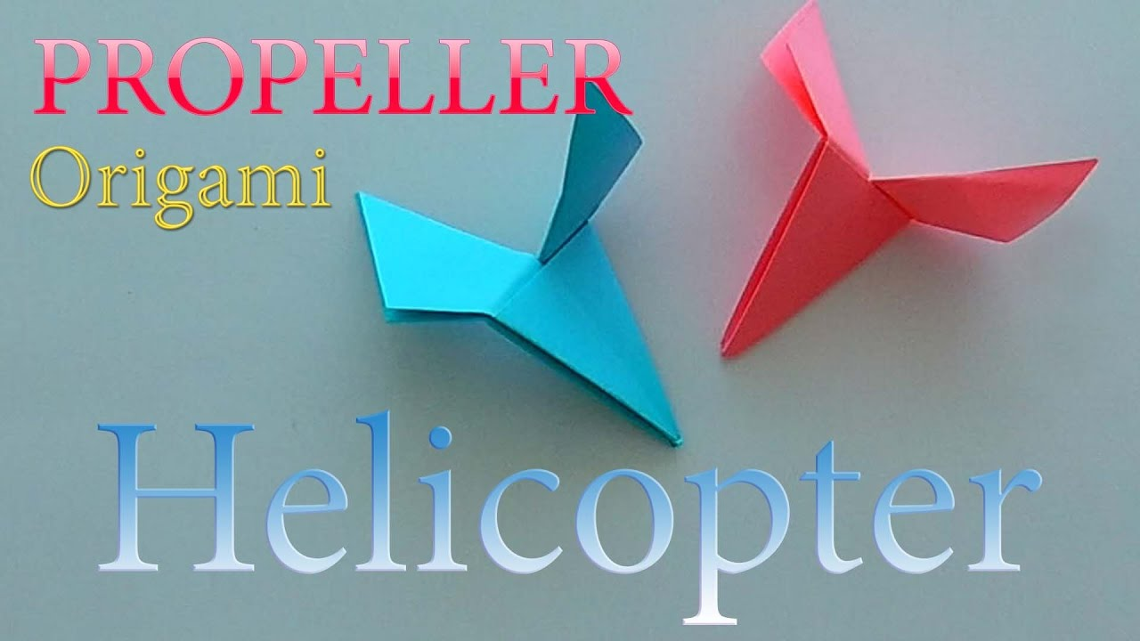 How To Make A Paper Helicopter Propeller Origami