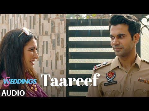 Taareef Full Audio | 5 Weddings | Raj Kummar Rao, Nargis Fakhri |Palak Muchhal,Romy Tahlie, Rockon T