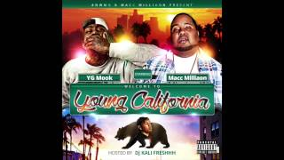 Forever (Dj Kali Freshhh ReMix) Welcome To Young California Staring YG Mook & Macc Milliaon