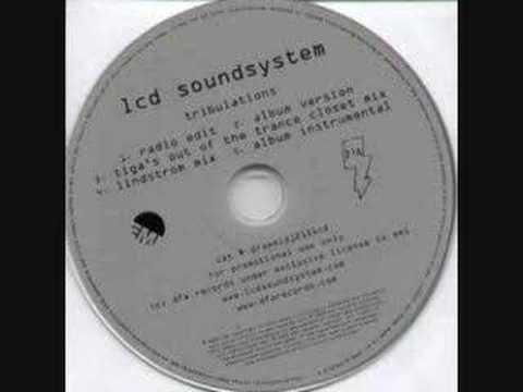 Tribulation - LCD Soundsystem (Tiga mix) mp3