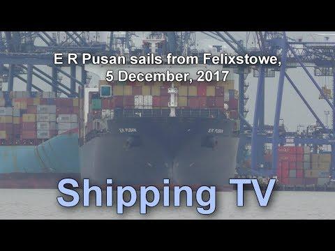 E R Pusan sails from Felixstowe, 5th December 2017