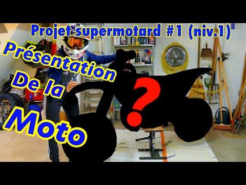 PROJET SUPERMOTARD#1 (niv.1) : montage d un Supermotard / présentation de la moto