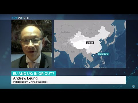 Interview With Independent China Strategist Andrew Leung On UK Referendum
