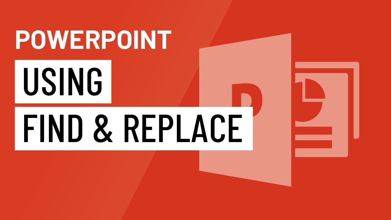 PowerPoint: Using Find & Replace