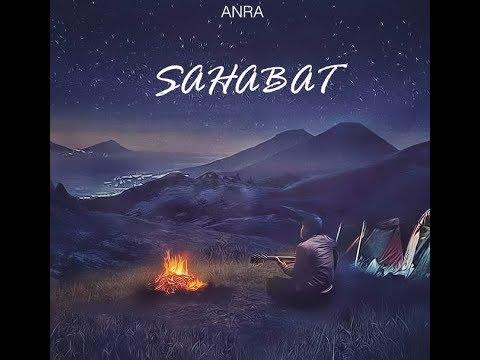 "ANRA ""SAHABAT"" VIDEO LIRIK"