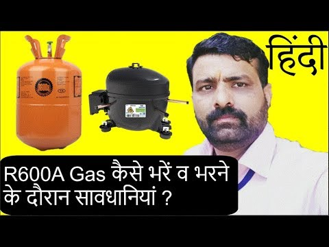 How To Recharge R600A Refrigerant In Refrigerator II Hindi