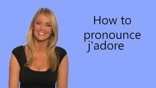 How to pronounce j'adore thumbnail