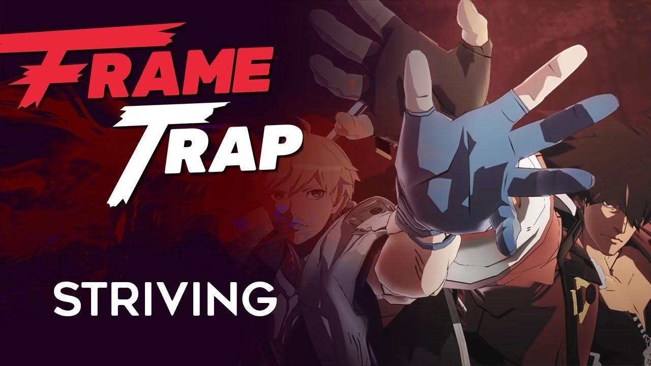 """Frame Trap - Episode 134 """"Striving"""""""