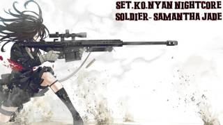 Set Ko Nyan NIghtcore- Soldier by Samantha Jade