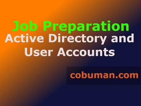 HOW TO | Network Admin Job Prep | Active Directory and User Accounts