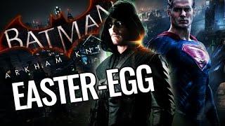 "Batman Arkham Knight - ""Superman"" & ""Green Arrow"" Easter-Eggs"