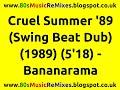 Miniature de la vidéo de la chanson Cruel Summer ('89 Swing Beat Instrumental)