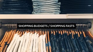 How to Stop Shopping: Shopping Budgets & Shopping Fasts