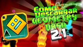 COMO DESCARGAR E INSTALAR GEOMETRY DASH 2.1 PARA PC 2017 FACIL Y RAPIDO