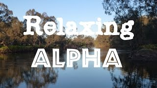A Short Alpha Relaxation Meditation, Isochronic Tones, Binaural Beats.