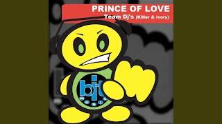 Prince of Love (Hardcore Remix)