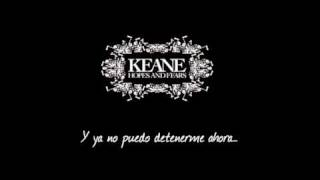 Keane - Cant stop now Espanol - Spanish
