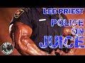LEE PRIEST & POLICE On The JUICE