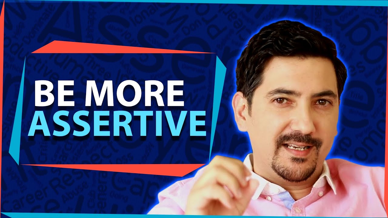 how to become more assertive at work