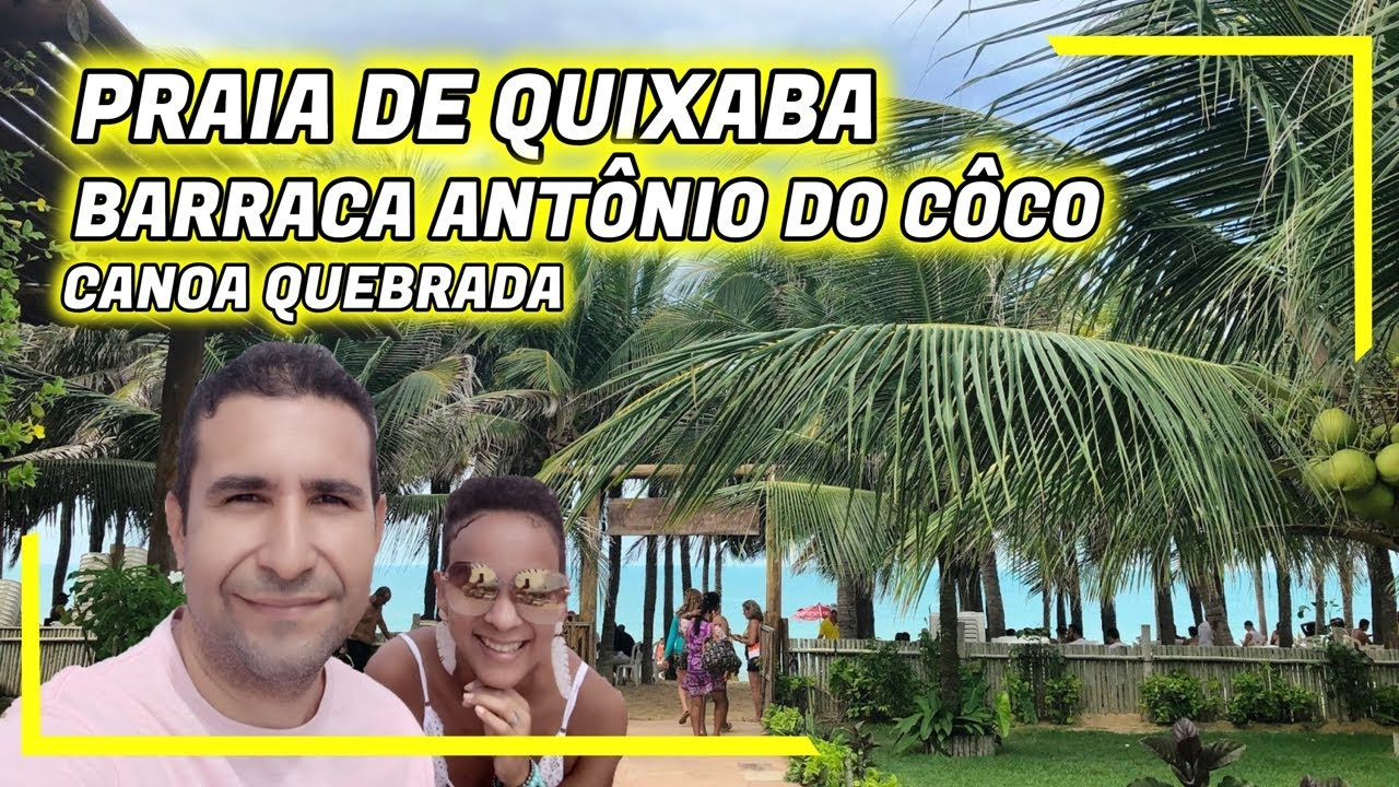 PRAIA DE QUIXABA / BARRACA ANTÔNIO DO CÔCO (CANOA QUEBRADA) - Lisos Poraí