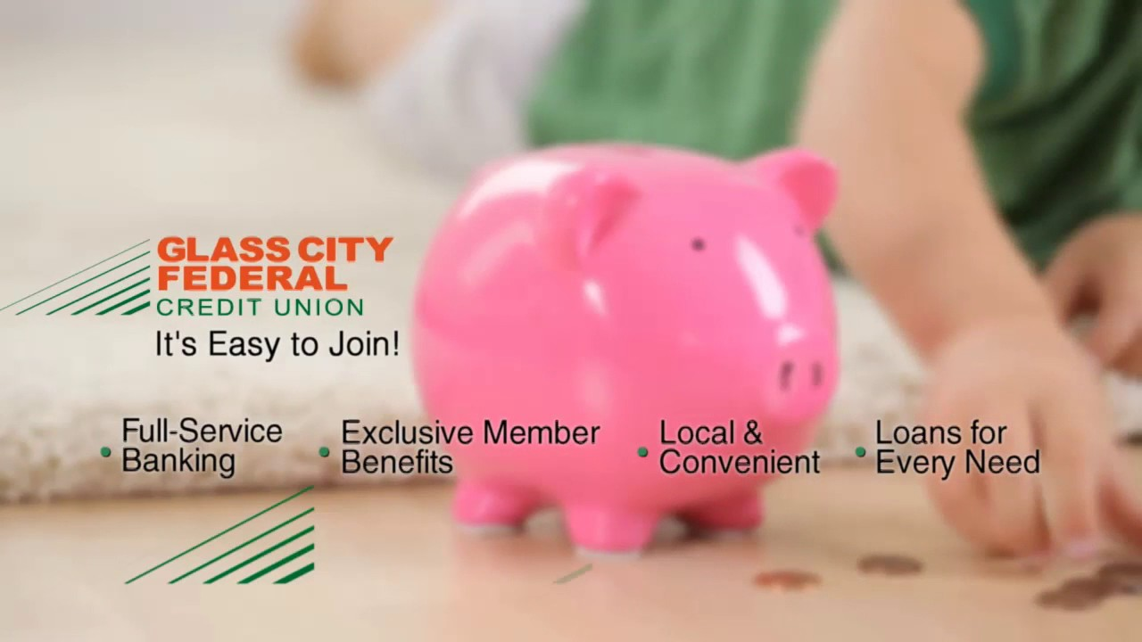 Glass City Federal Credit Union It S Easy To Join Youtube