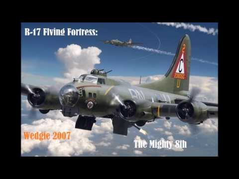 B 17 Flying Fortress The Mighty 8th |