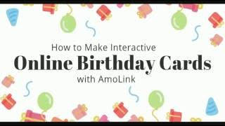 How to Make Interactive Birthday Cards Online with AmoLink