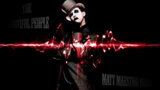 Marilyn Manson - The Beautiful People (Matt Maestro Remix)
