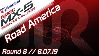 2019 SPEC MX-5 SimRacing Challenge || iRacing || Road America - Round 8