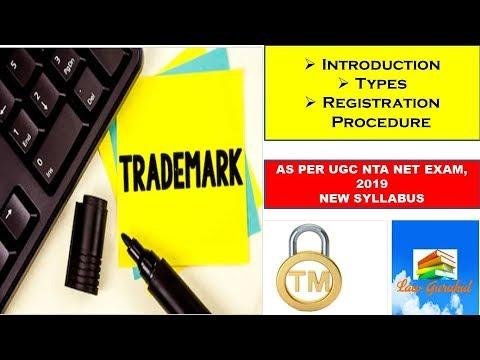 Trademark: Introduction I Types I Registration
