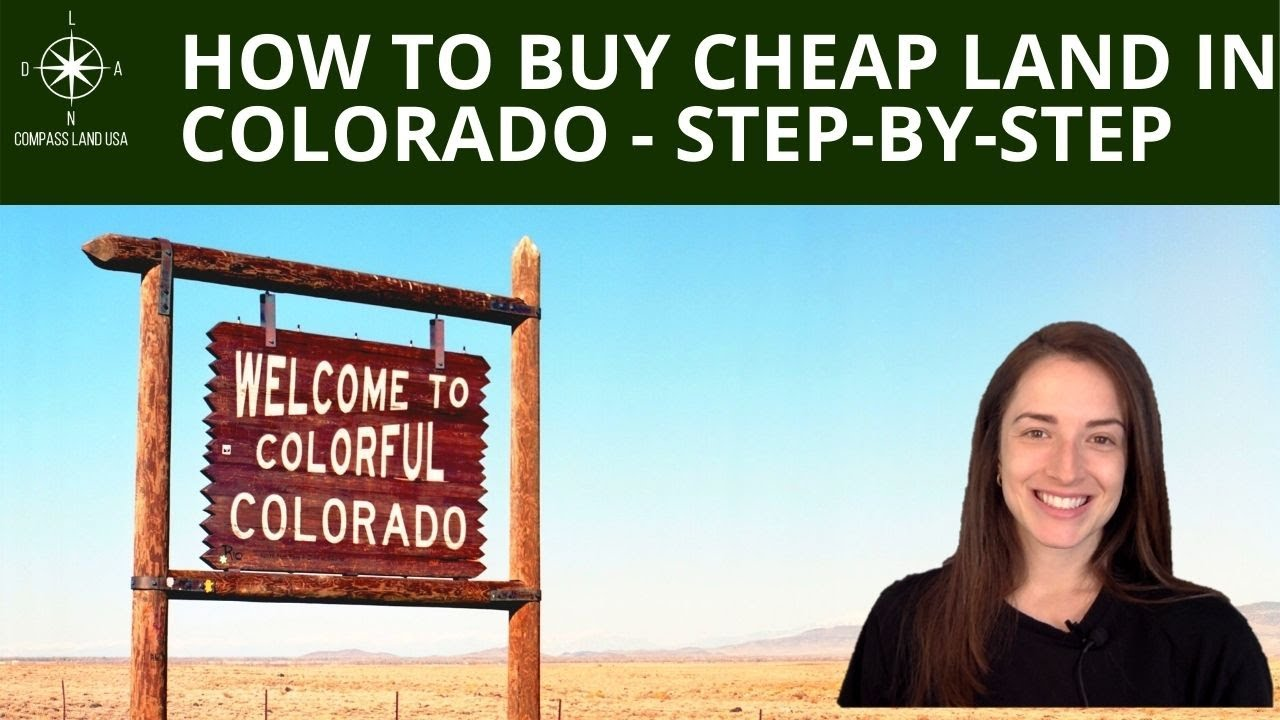 How to Buy Land Cheap in Colorado - Step By Step