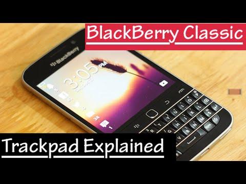 BLACKBERRY CLASSIC TRACKPAD (Toolbelt) EXPLAINED!!