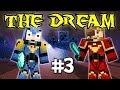 THE DREAM - Ep. 3 : L'épisode qui marche ! - Fanta et Bob Minecraft Modpack