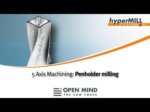 5 Axis Machining: Penholder milling   hyperMILL   CAM   DMG