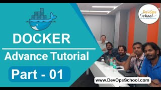 Docker Advance Tutorial (Part- 01) - By DevOpsSchool.com