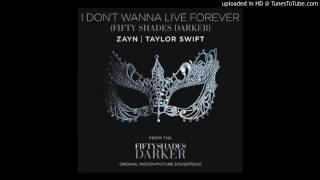 Zayn & Taylor Swift| I Don't Wanna Live Forever (50 sombras más oscuras)