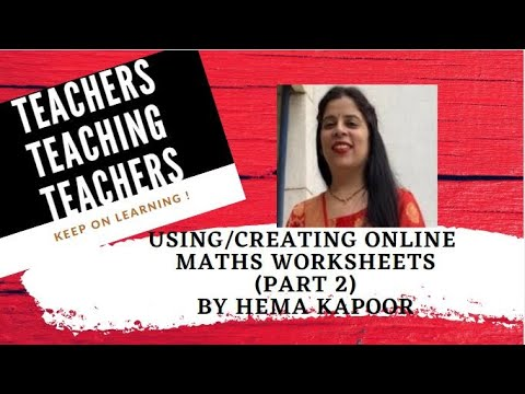 Creating Maths Worksheets By Hema Kapoor
