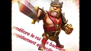 Clash Of Clans#1/Astuces+Technique Pour Améliorer Le Roi De Barbares