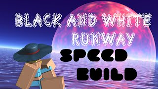 [SPEED BUILD] ROBLOX- Black and White Runway!
